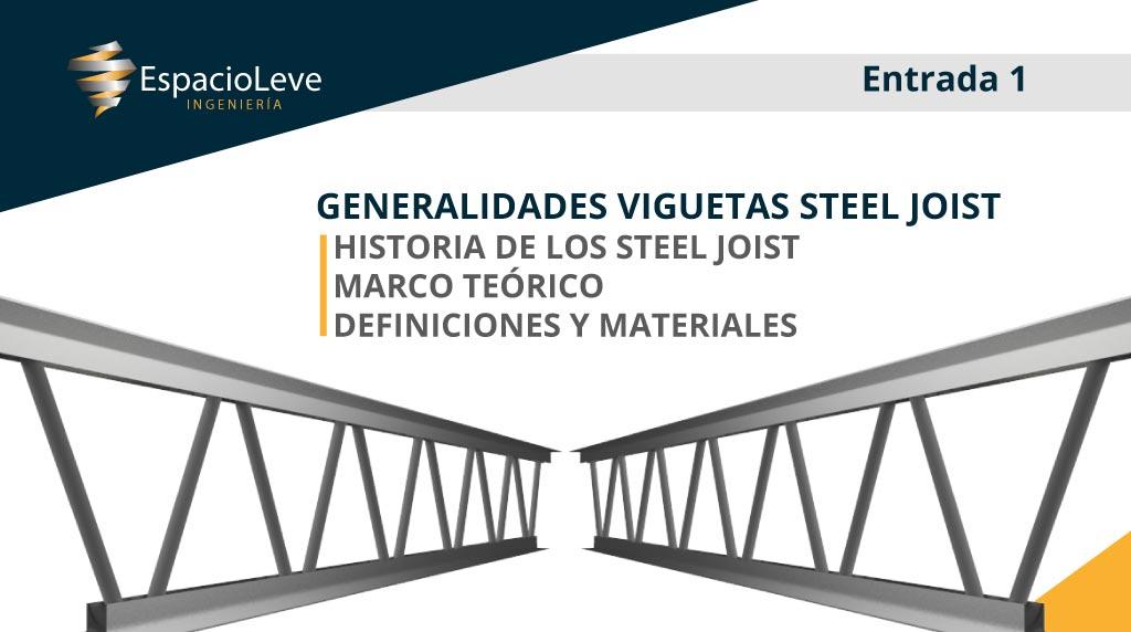 Generalidades Viguetas Steel Joist