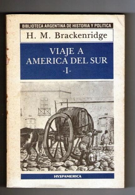 viaje a america del sur Brackenridge