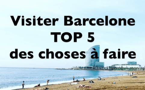 Barcelone TOP 5