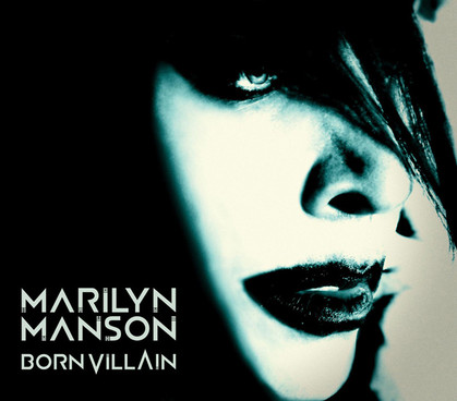 2012 Marilyn Manson Born Villain
