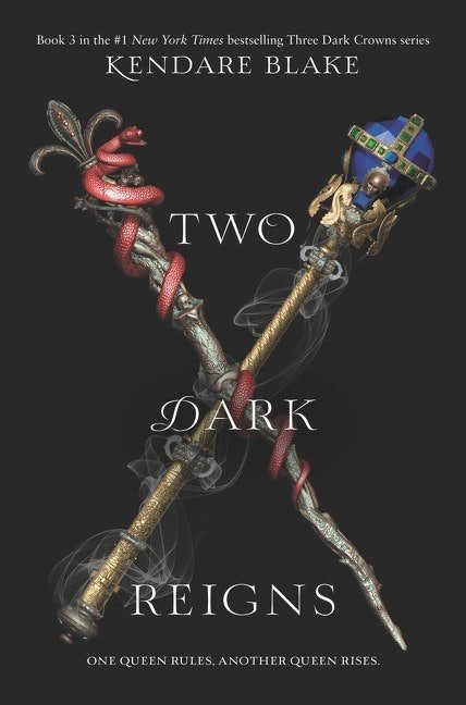 'Two Dark Reigns' by Kendare Blake