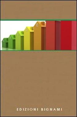 Certificazione energetica espertocasaclima - Classe energetica casa g ...