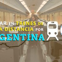 Viajar en tren de larga distancia por Argentina