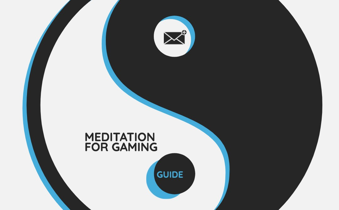 New Type of Meditation for Gaming Performance