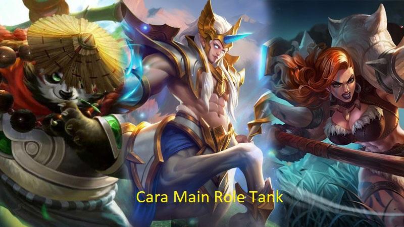 cara main role tank