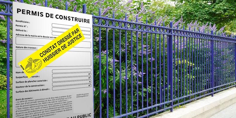 Constat d'affichage de permis de construire dressé par huissier de Justice