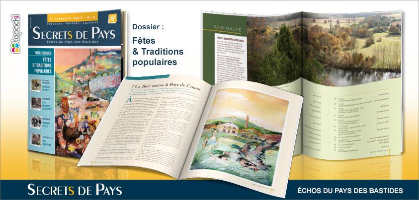 Le numéro 6 de « Secrets de Pays » et son dossier thématique « Fêtes & Traditions populaires »…
