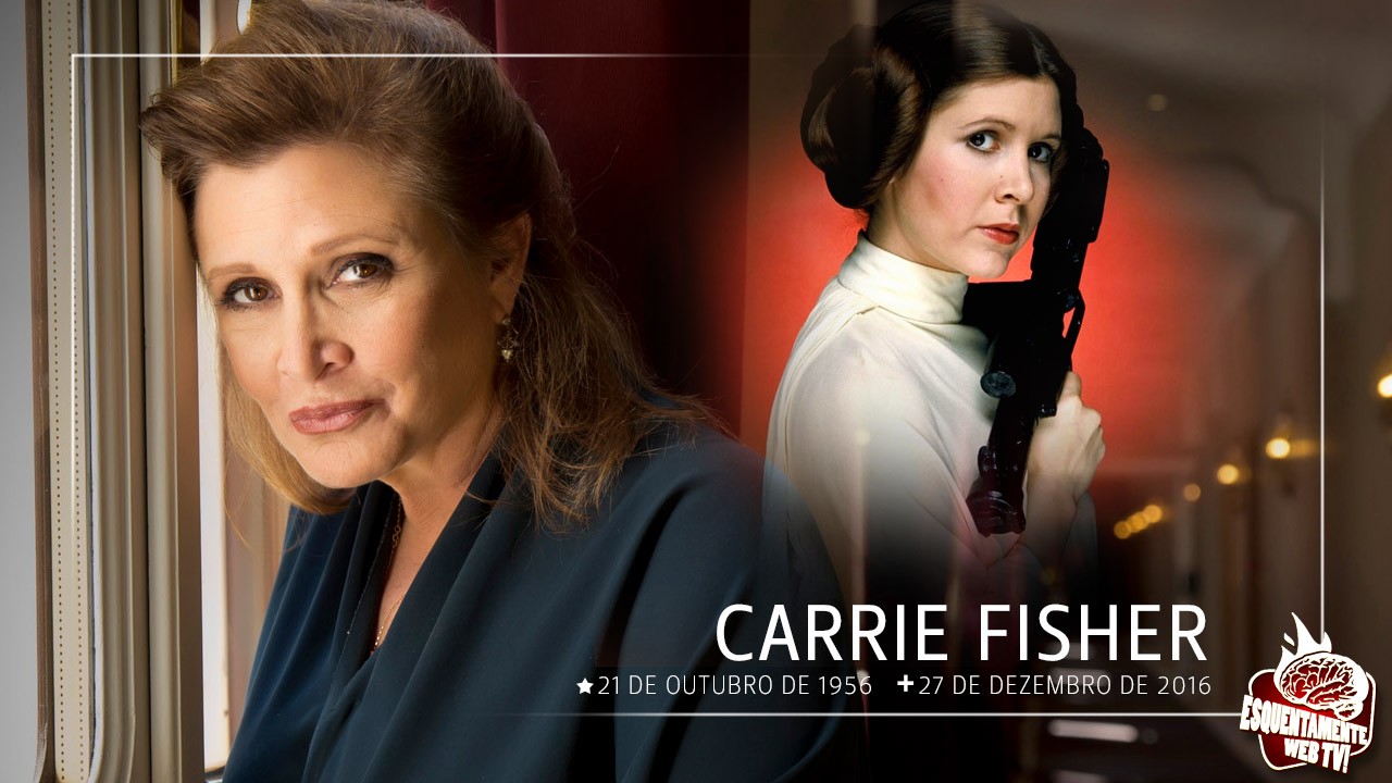 carrie fisher a eterna princesa