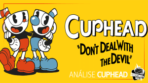 Análise Cuphead