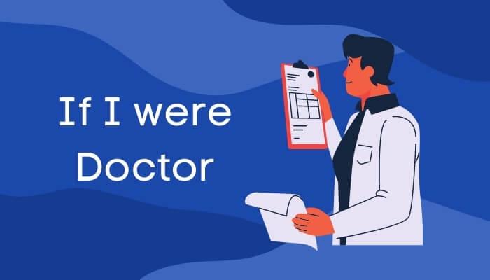 मैं क्या बनूँगा पर हिंदी में निबंध If I were Doctor Essay in Hindi