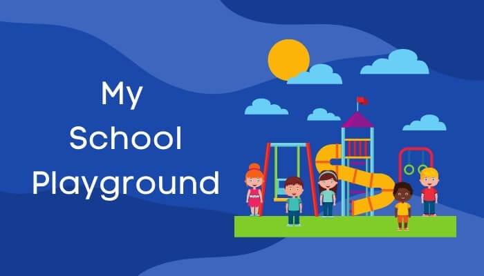 खेल के मैदान पर एक घंटा पर हिंदी में निबंध My School Playground Essay in Hindi