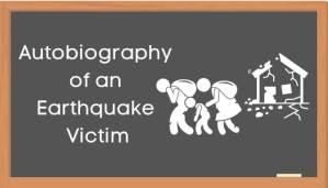 एक भूकंप-पीड़ित की आत्मकथा हिंदी निबंध - Autobiography of Earthquake Victim Essay in Hindi