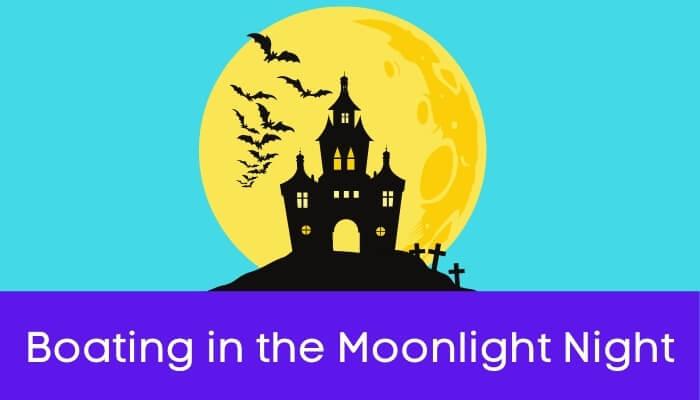 चाँदनी रात में नौकाविहार हिंदी निबंध - Boating in the Moonlight Night Essay in Hindi