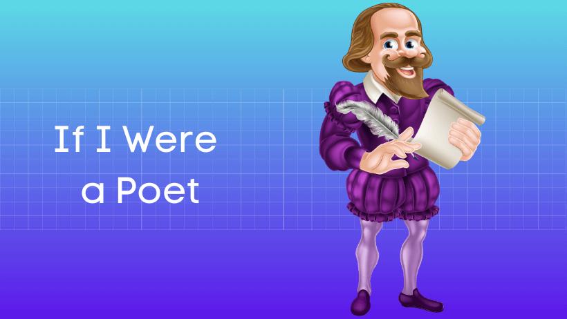 यदि मैं कवि होता हिंदी निबंध Essay on If I were a Poet in Hindi