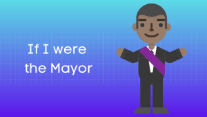 यदि मैं महापौर होता हिंदी निबंध Essay on If I were the Mayor in Hindi