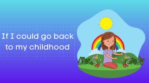 अगर बचपन लौट आए हिंदी निबंध If I could go back to my childhood Essay in Hindi