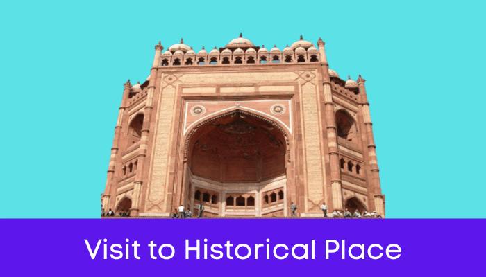 एक ऐतिहासिक स्थान की मुलाकात हिंदी निबंध - Visit to Historical Place Essay in Hindi