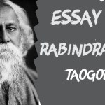 RABINDRANATH TAGORE ESSAY IN ENGLISH 200, 500,1000 + WORDS