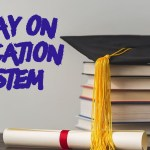 ESSAY ON EDUCATION SYSTEM IN INDIA IN ENGLISH