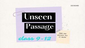 Unseen passage examples class 9-12
