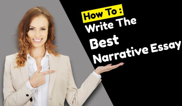 Tips To Write A Best Narrative Essay