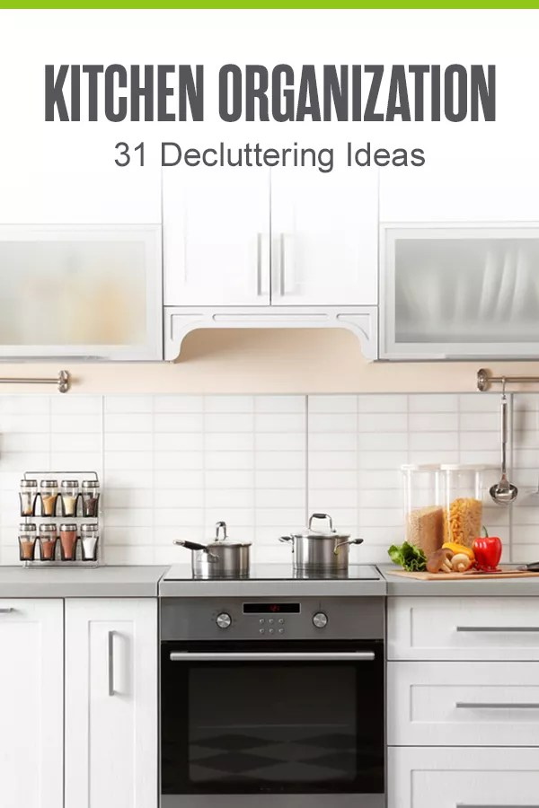 Struggling to keep your kitchen organized? With these 31 kitchen organization tips and kitchen storage ideas, you can maximize space, keep clutter at bay, and find items faster while cooking! via @extraspace