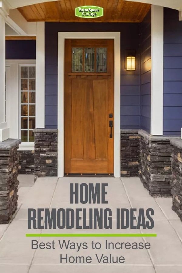 Home Remodeling Ideas: Best Ways to Increase Home Value via @extraspace