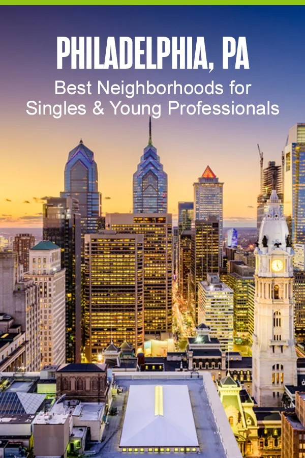 Searching for the best Philadelphia neighborhoods for singles and young professionals? If you're dreaming of living close to work, cool bars, trendy restaurants, and the city's hottest nightlife, these are the five best places to live in Philly! via @extraspace