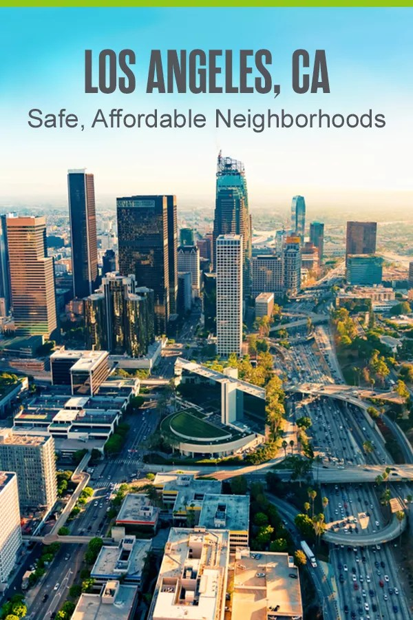 Moving to Los Angeles? If you're looking for the best places to live in LA where you won't have to sacrifice cool amenities for safety and affordability, check out these five Los Angeles neighborhoods! via @extraspace
