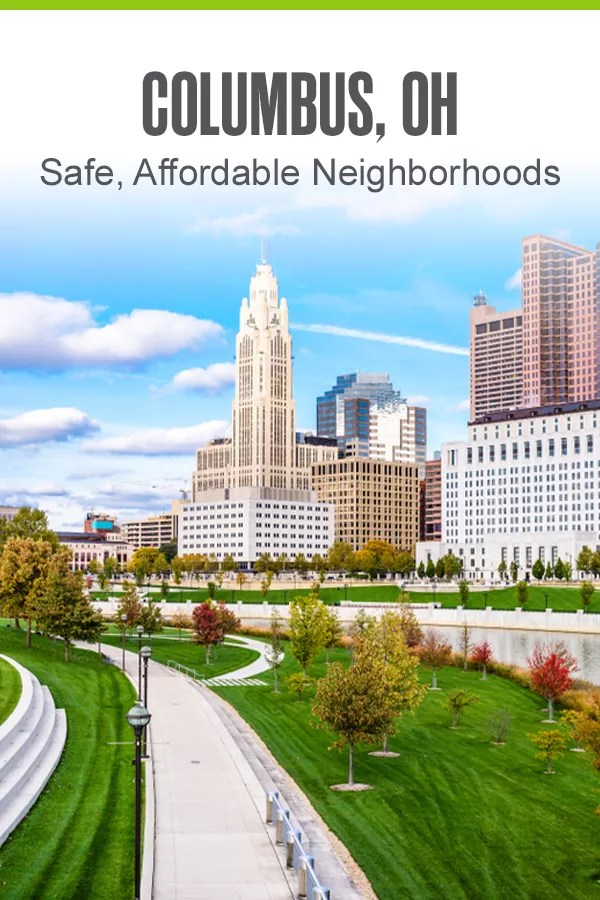 Moving to Columbus? If you're looking for budget-friendly areas with low crime rates and plenty of fun things to do for all lifestyles, give these five safe, affordable Columbus neighborhoods a try! via @extraspace