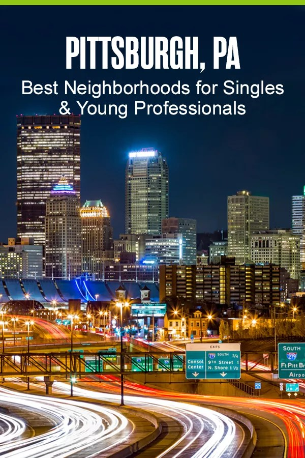 Moving to Pittsburgh? These five Steel City neighborhoods offer affordable living and fun things to do, making them perfect for singles and young professionals! via @extraspace