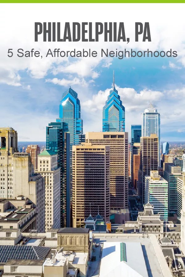 Moving to Philadelphia? These five Philly neighborhoods offer affordable housing, low crime rates, and plenty of things to do for people of all ages! via @extraspace