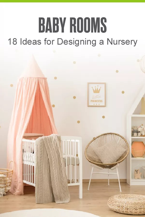 Getting ready to design a baby room? From choosing a crib to picking out paint colors, here are 18 ideas for designing and organizing the perfect baby room! via @extraspace