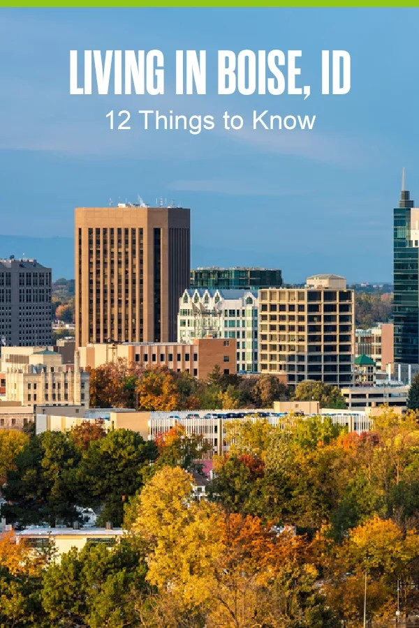 Thinking about moving to Boise? The City of Trees offers a low cost of living and opportunities for outdoor recreation year-round. Check out these 12 things to know about Boise! via @extraspace