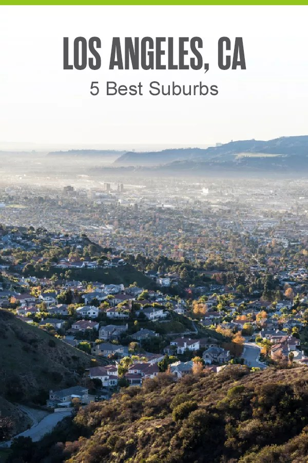 Thinking about moving to the Los Angeles area? These five best Los Angeles suburbs offer low crime rates, affordable housing, and plenty of fun things to do around the LA metro! via @extraspace
