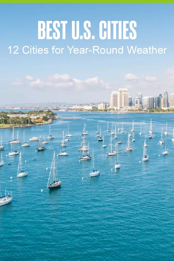 Want to live somewhere with beautiful weather? These 12 U.S. cities offer comfortable temperatures, little to no precipitation, and plenty of sunshine! via @extraspace