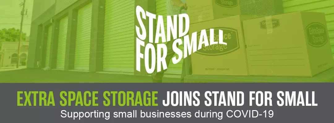 Stand For Small: Extra Space Storage Joins Stand for Small: Supporting small businesses during COVID-19