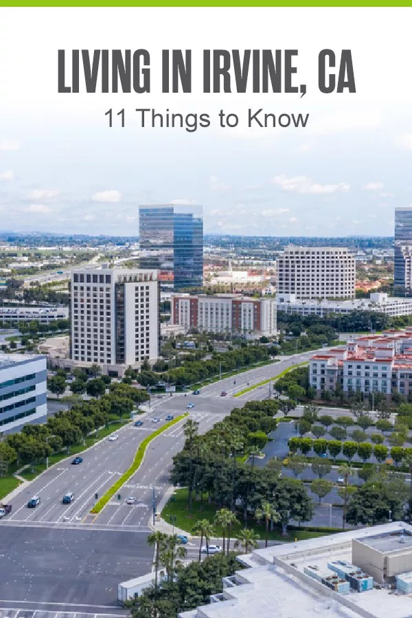 Considering living in Irvine? This Orange County city has warm weather all year, low crime rates, and plenty of things to do. Here are 11 things to know about Irvine! via @extraspace