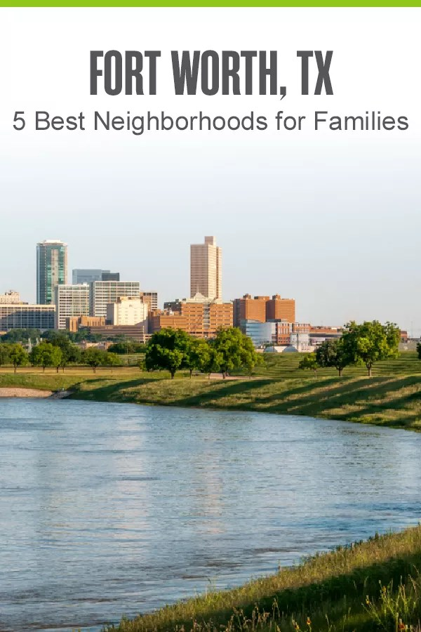 Thinking about moving to Fort Worth with your family? These five Cowtown neighborhoods offer low crime rates, affordable housing, and plenty of things to do with kids! via @extraspace