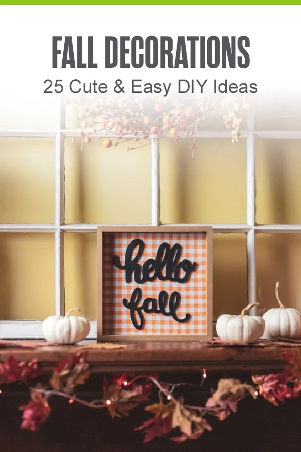 Looking for fall decoration ideas? Check out these 25 DIY autumn decor and craft ideas to make your home look great this fall! via @extraspace