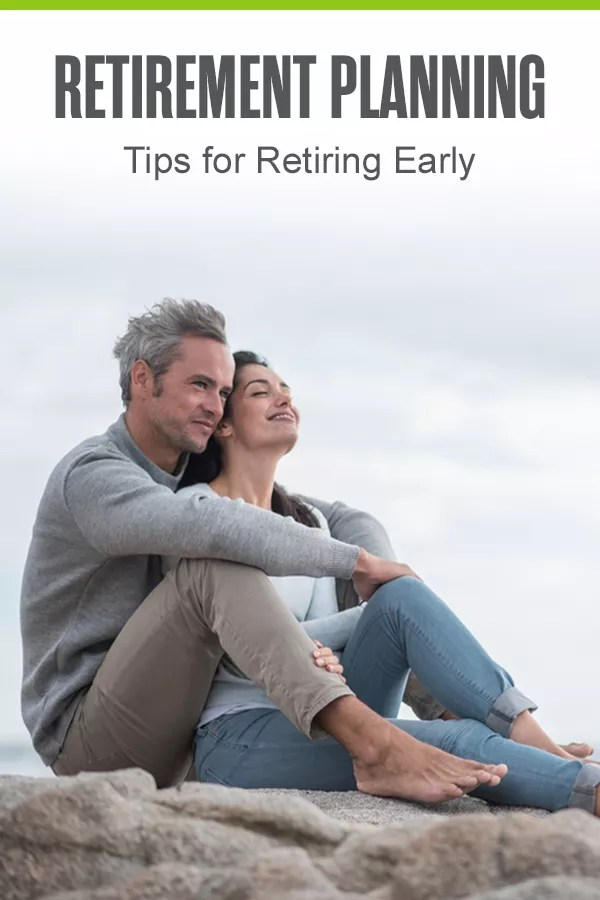 Want to retire early? Use these retirement planning tips to increase your retirement savings, determine where you'll live, and more through your golden years! via @extraspace