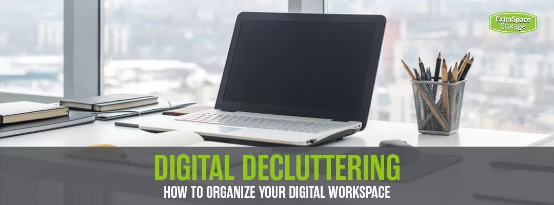 Digital Decluttering: How to Organize Your Digital Workspace