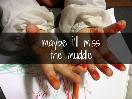 """Maybe I'll Miss the Muddle"" by a Mom who Hates Craft Time"