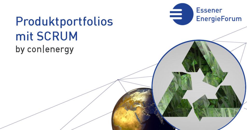Workshop: Entwicklung eines nachhaltigen Produktportfolios mit SCRUM (con energy)