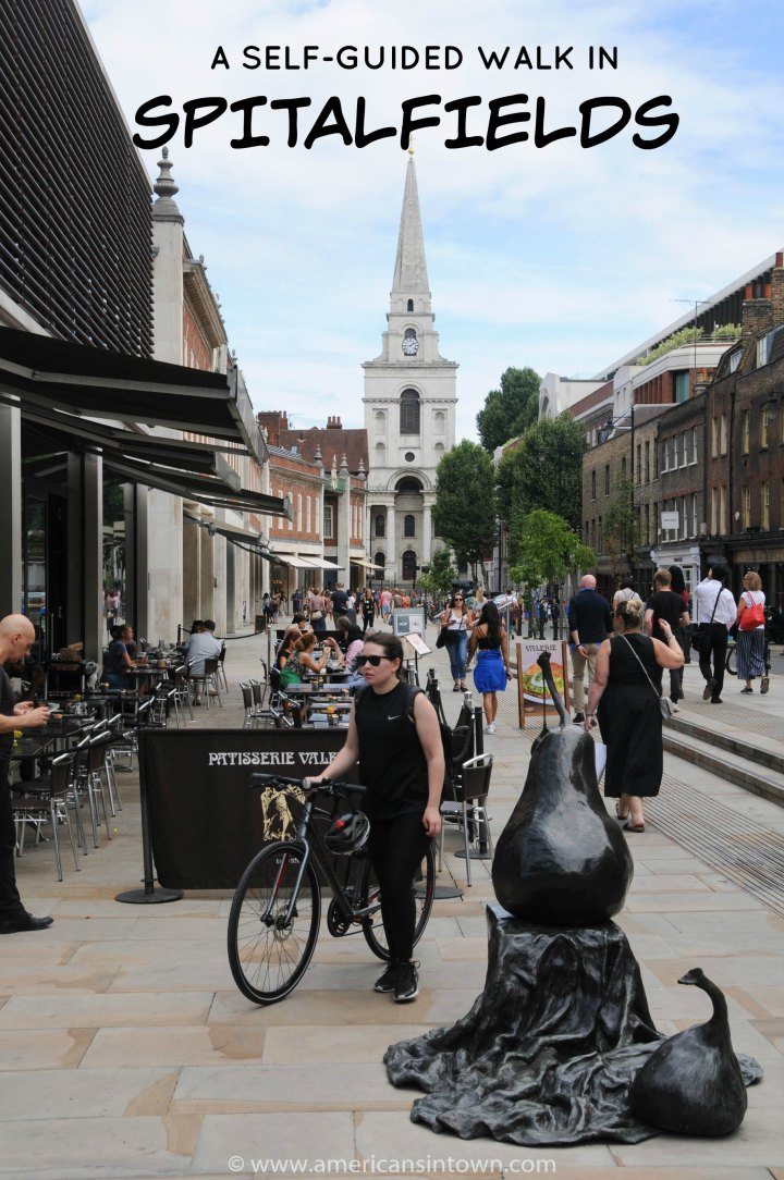 A self-guided walk in Spitalfields, London