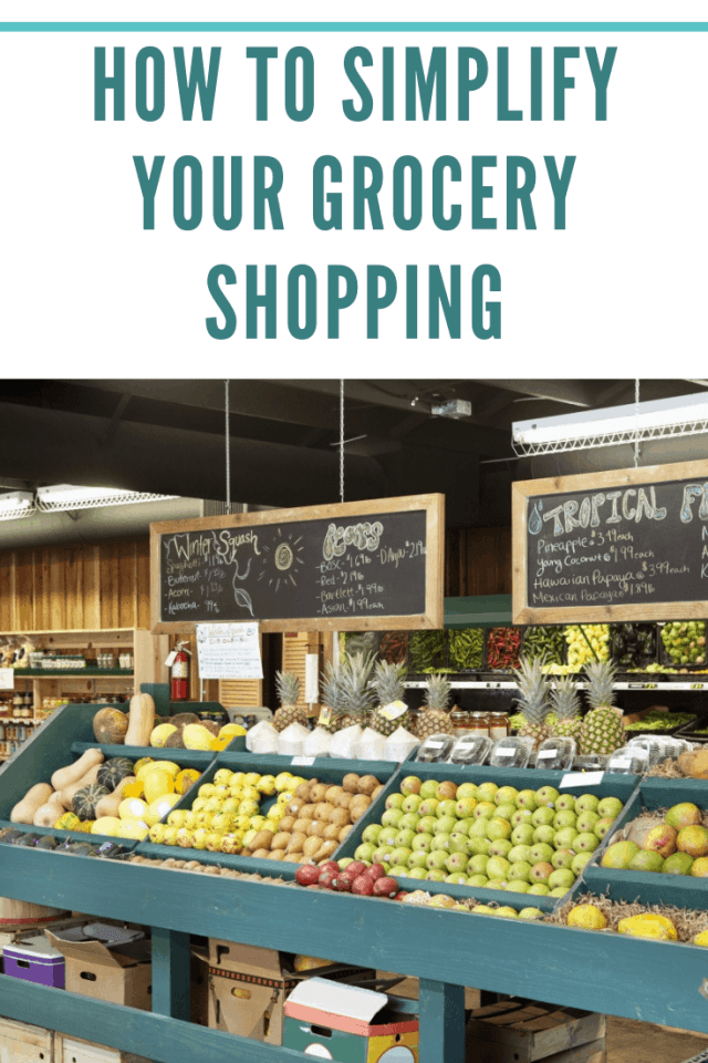 How to Simplify Your Grocery Shopping