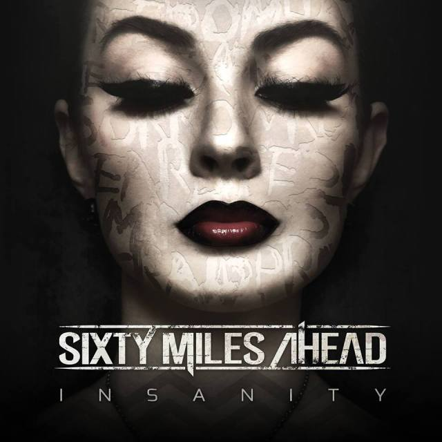 Sixty Miles Ahead release Insanity