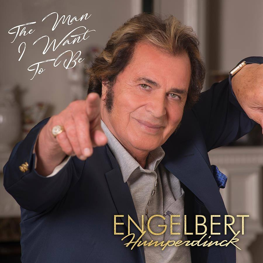Engelbert Humperdinck 'The Man I Want to Be' Out November 24th 2017 Via OK! Good Records