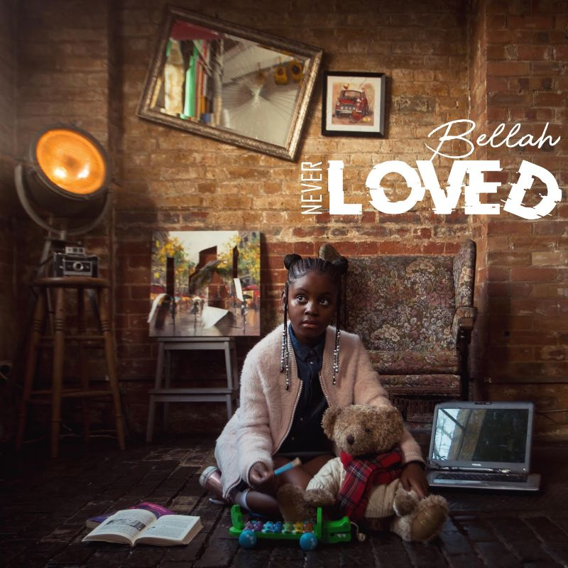 Newcomer Bellah Releases First Single 'Never Loved' From Upcoming EP