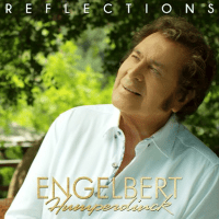 Our 'Reflections' On The New EP From Engelbert Humperdinck